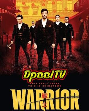 Warrior Temporada 1 Latino MEGA