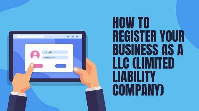 how to register your first llc business limited liability company formation