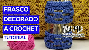 Funda para frascos tejida a crochet | Tutorial en español