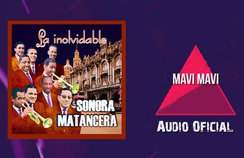 Mavi Mavi | Elliot Romero & La Sonora Matancera Lyrics