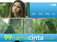 Review Film 99 Nama Cinta : Silaturahmi yang terus terjaga