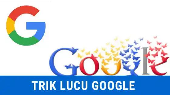 10 trik lucu google yang wajib kamu ketahui