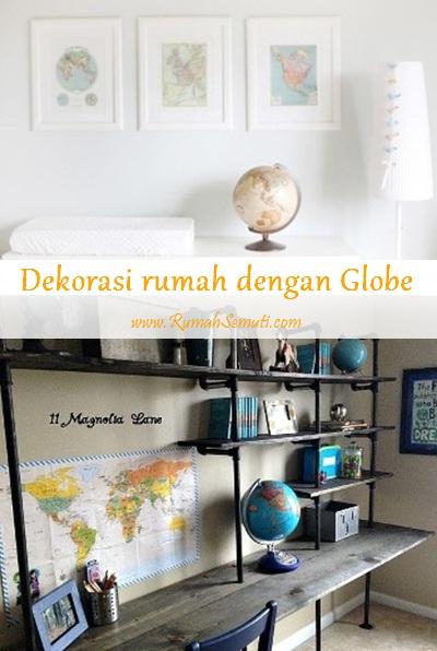 Dekorasi Rumah dengan Globe