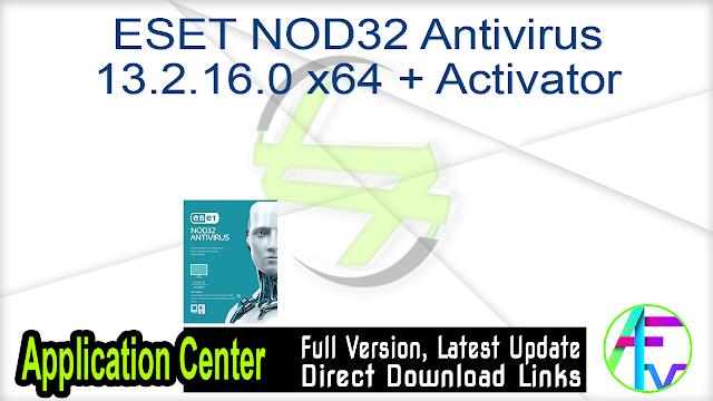 ESET NOD32 Antivirus 13.2.16.0 x64 + Activator