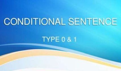 Conditional Sentence Type 0 And Type 1