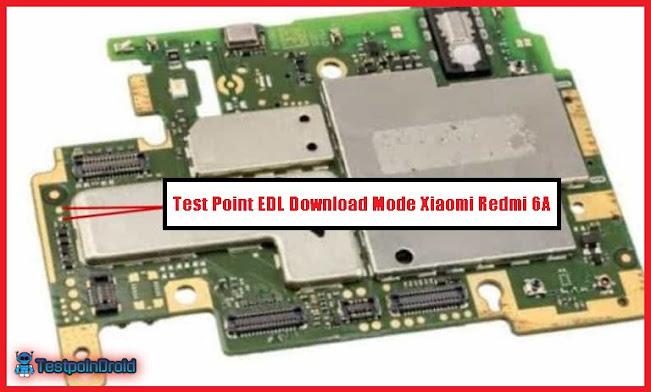 Pinout Test Point EDL Download Mode Xiaomi Redmi 6A