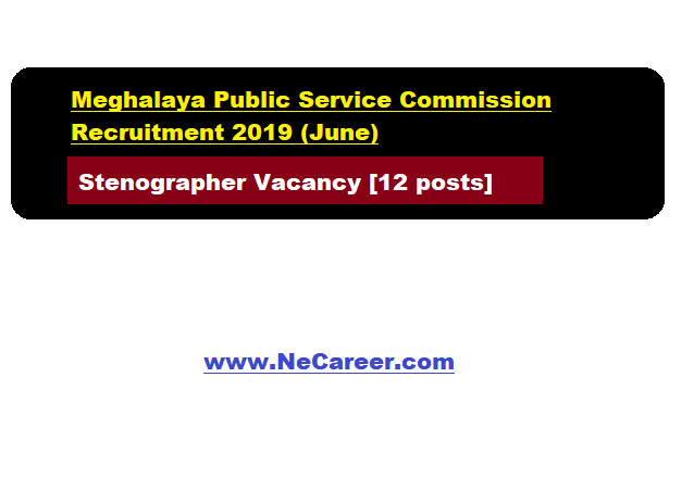 Meghalaya mpsc recruitment 2019 june