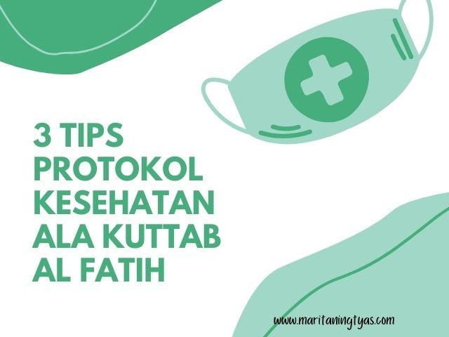 protokol kesehatan ala Kuttab al fatih