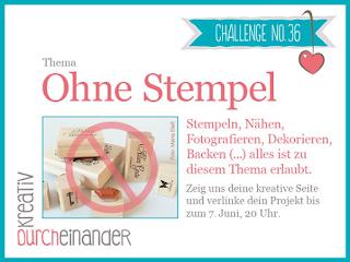 http://kreativ-durcheinander.blogspot.de/2017/05/36-keine-stempel.html