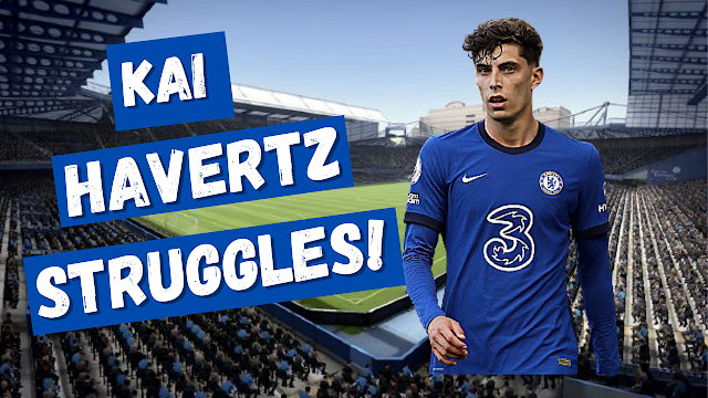 Let s discuss Kai Havertz and his struggles at Chelsea FC.