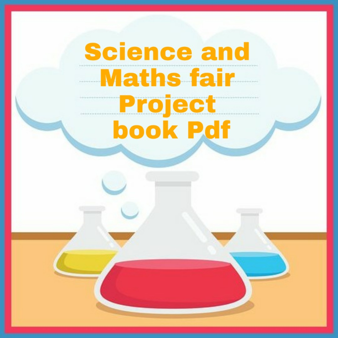 Science and Maths fair Project book Pdf