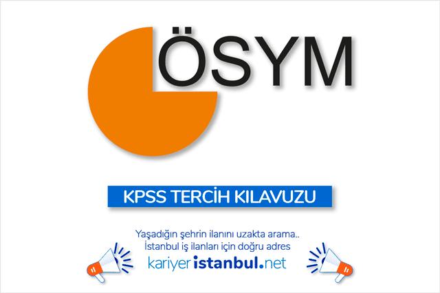 ÖSYM KPSS 2019/2 tercihleri başladı. İstanbul'da hangi kurumlar, hangi kadrolara memur alımı yapacak? Detaylar kariyeristanbul.net'te!