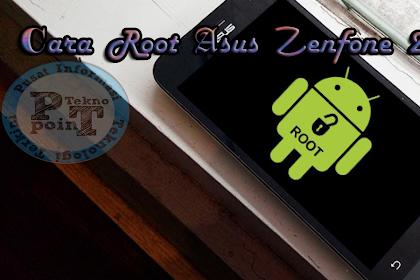 Cara Mudah Root Asus Zenfone 2 Sekali Klik