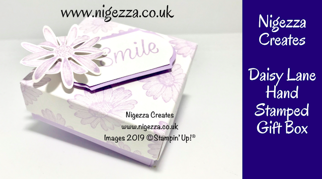 Nigezza Creates. Stampin' Up!  Daisy Lane Hand Stamped Gift Box