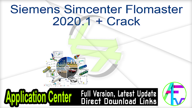 Siemens Simcenter Flomaster 2020.1 + Crack