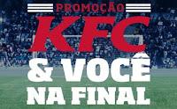 Promoção KFC & Você na Final