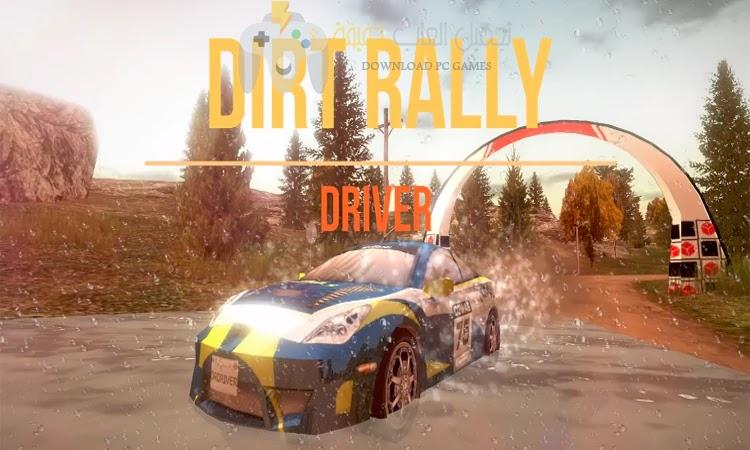 تحميل لعبة Dirt Rally Driver HD للكمبيوتر مجانًا