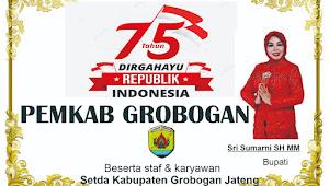 Ucapan Dirgahayu HUT RI ke 75 Bupati Grobogan Sri Sumarni SH MM