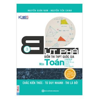 Bứt Phá Điểm Thi THPT Quốc Gia Môn Toán (Tập 3) ebook PDF-EPUB-AWZ3-PRC-MOBI