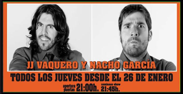 Monólogos de JJ vaquerizo y Nacho garcia en la sala Live