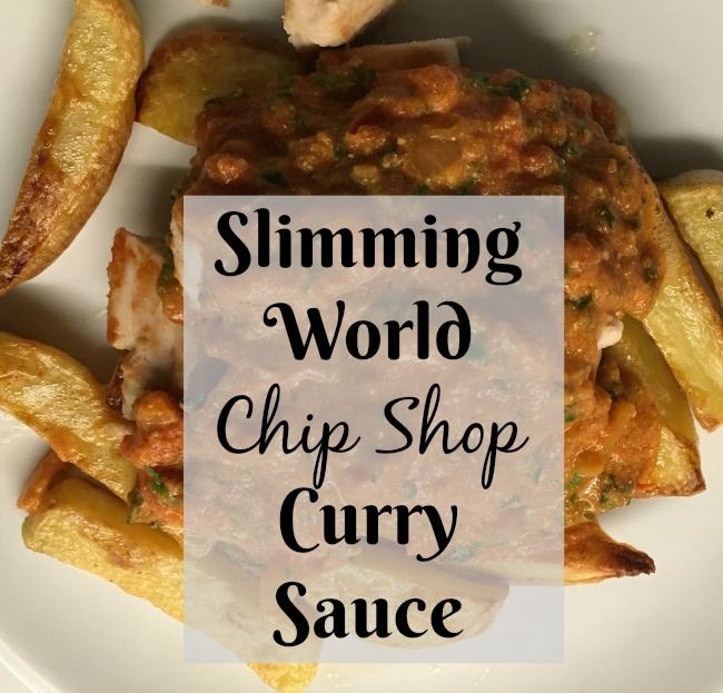 Slimming-World-Chip-Shop-Curry-Sauce-text-over-image-of-sauce-on-top-of-chicken-and-chips