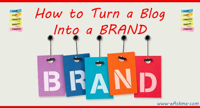 How to Brand a Blog : Expert Advice : eAskme