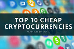 Top 10 Best Cheap And Potential Cryptocurrencies To Invest In 2021