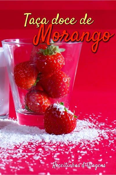 Taça doce de morangos, sobremesa com morangos