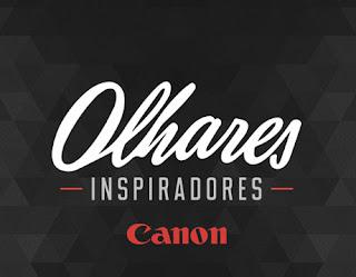 Participar Promoção Canon 2016 Olhares Inspiradores