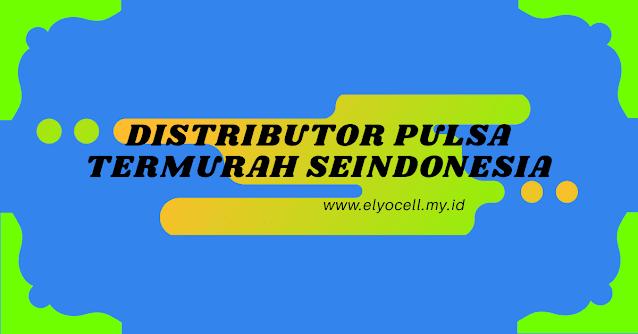 distributor-pulsa-termurah-seindonesia