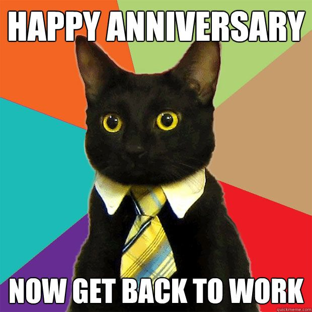 happy work anniversary images quotes and funny memes