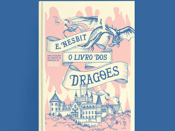 O Livro dos Dragões - Mais um Catarse da Editora Wish