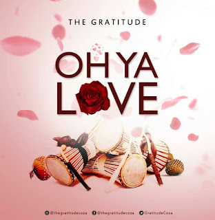 Download Oh ya love by The Gratitude, audio mp3