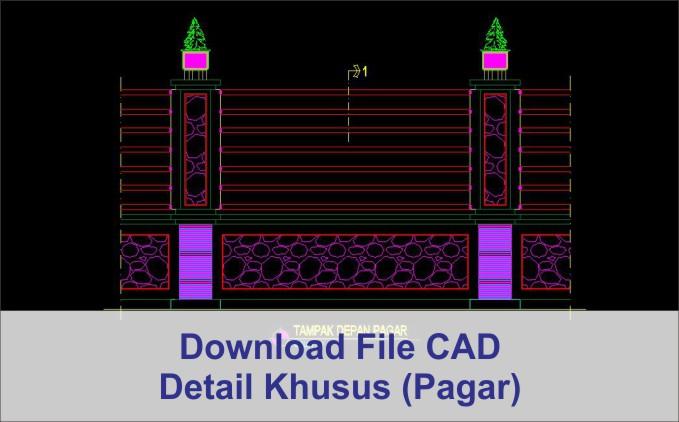 Detail Khusus (Pagar)
