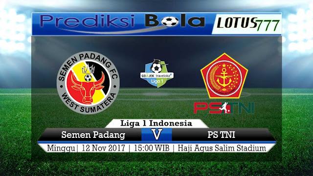 Lotus777.com Prediksi Bola Jalan Terbaik Liga 1 Indonesia Semen Padang Vs PS TNI 12 November 2017