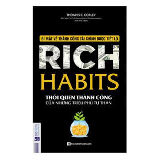 Rich Habits - Thói Quen Thành Công Của Những Triệu Phú Tự Thâ