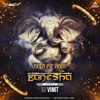 AALA RE AALA GANESHA (150 BPM) - DJ VINIT
