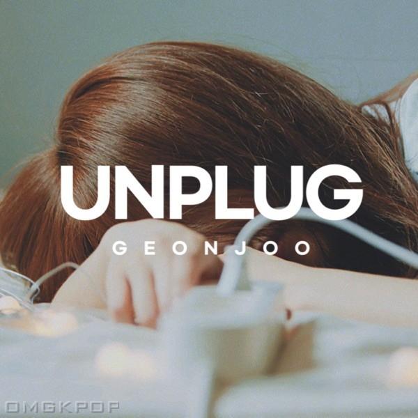 GEONJOO – Unplug – Single