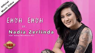 Lirik Lagu Emoh Emoh - Nadia Zerlinda