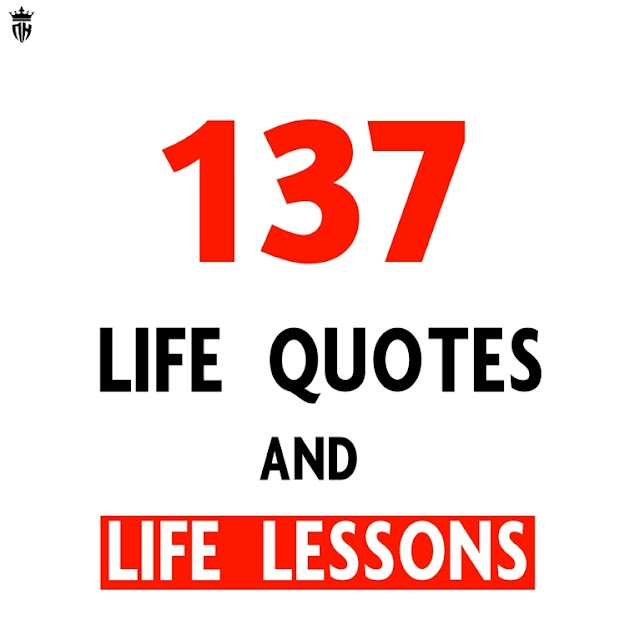 137+ Quotes on Life Lessons with Images