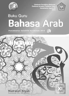 Bahasa Arab Buku Guru Kelas 11-XI Kurikulum 2013 Revisi