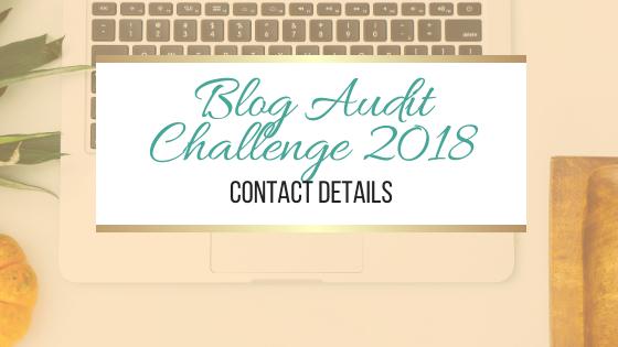 Blog Audit Challenge: Contact Details #blogging #BlogAuditChallenge2018