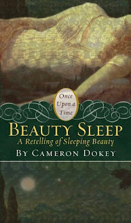 Beauty Sleep - Cameron Dokey