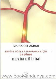 Harry Alder - En Üst Düzeyde Performans İçin 21 Günde Beyin Eğitimi