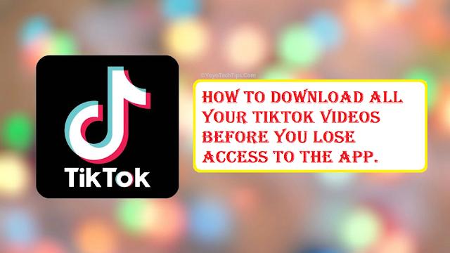 Tiktok Ban: Steps to Download All Your Videos on Tiktok
