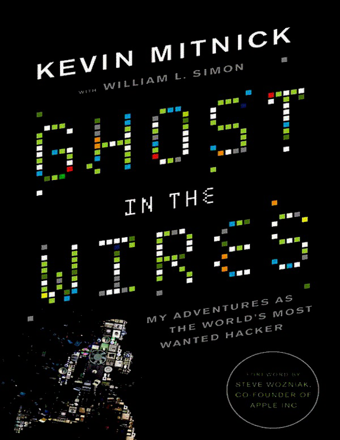 Ghost in the Wires, Kevin Mitnick
