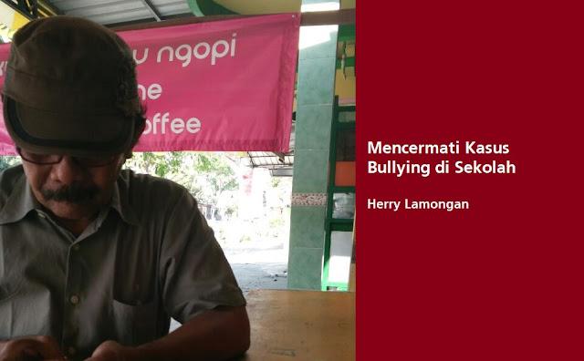 Mencermati Kasus Bullying di Sekolah