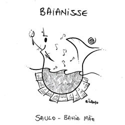 Bahia Mãe - Saulo Mp3