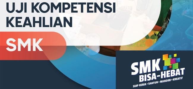 Uji Kompetensi Keahlian (UKK) SMK TP. 2020/2021