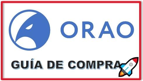Cómo y Dónde Comprar Criptomoneda ORAO NETWORK Tutorial Actualizado